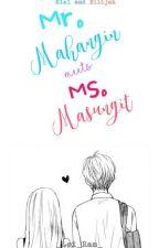 Mr. MAHANGIN meets Ms. MASUNGIT by _Lei_Ram_