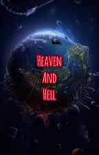 Heaven and hell❥RPG by AKindOfFan