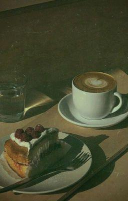 Coffee ❤ Chesse Cake ! [TẠM HOÃN]