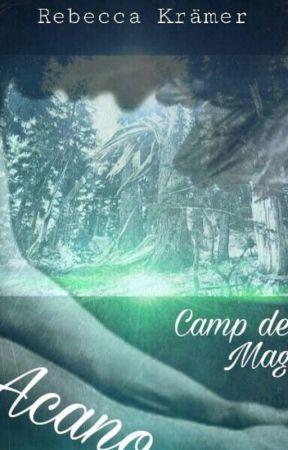 Acano - Camp der Magie by rebecca_potter