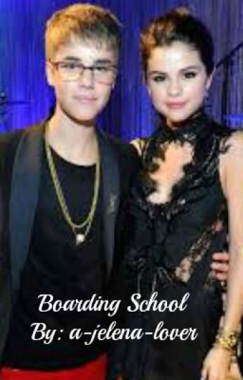 Boarding School - A Jelena Fanfic [Editing]