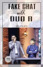 FAKE CHAT WITH DUO R [END] by shumushi