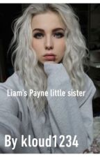 Liam Payne sister ( one direction & 5sos  fan fiction) by kloud1234