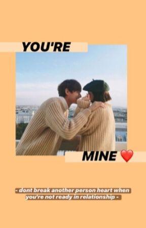YOU'RE MINE  by nranati25