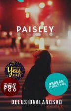 Paisley | ✔️ by delusionalandsad