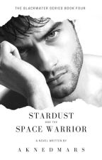 Stardust and the Space Warrior by AknedMars