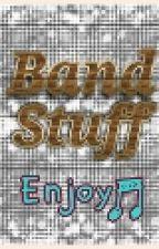 Band Stuff by BIGpuppy206