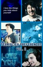 Teamiplier Preferences VOL. II by sqlly_johnson