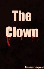 The Clown (Horror/Thriller) by Erin-Louise