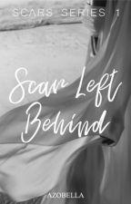 Scar left behind (Fan Fiction of Azrael Montefalco) by Azobella