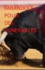 FARANDOLE POUR DES FUNÉRAILLES by Taglang