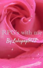RPG's with me by Lulupop9123