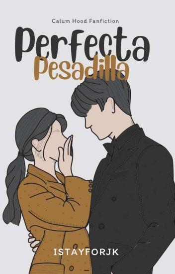 Mi Perfecta Pesadilla → c.h ✔