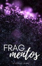 Fragmentos by steagwr