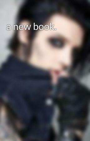 a new book.  by ashleyforeverlouis