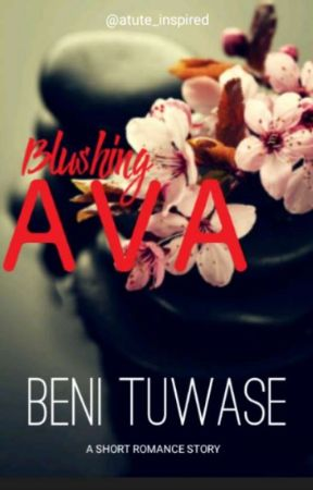 Blushing Ava #tkbmoviecontest (COMPLETED) by atute_inspired