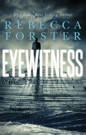 Eyewitness - Book #5, The Witness Series by RebeccaForster