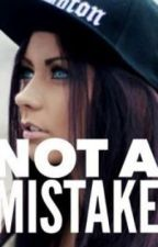 Not A Mistake by Senpai_Notice_Me-