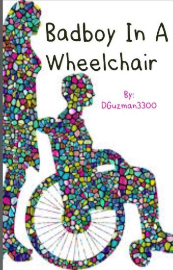 Bad boy in a wheelchair