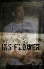 His Flower ( Leland Chapman ) by WhiteWolfLife
