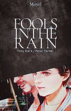 Fools In The Rain - Starker by miryel