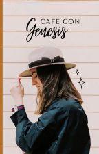 Café con Génesis by ImTheNewRachel