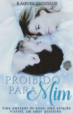 Proibido Para Mim  by RaquelTrindade3