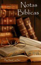 Notas Bíblicas  by SanCarSur76