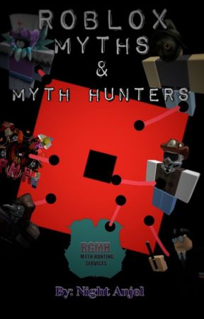 Roblox Myths Myth Hunters Info Storiesbasically Anything