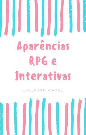 Aparências RPG e Interativas ❤ by -_Im_Sunflower_-