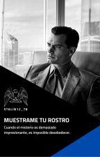 MUESTRAME TU ROSTRO. by Stalin12_78