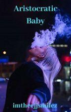 Aristocratic Baby by imtheejjsmilez