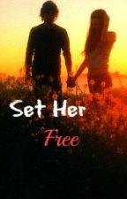 Set Her Free by FreedomofSpeech