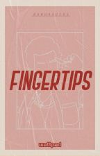 Fingertips | H.S. by bandraders