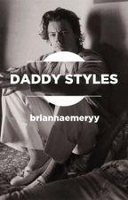 Daddy Styles (H.S) by briannaemeryy