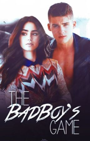 The BadBoy's Game ✔️ [COMPLETED] by brxtanyy