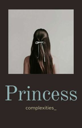 Princess by complexities_