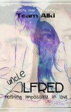 UNCLE ALFRED (✓) by TeamAlki