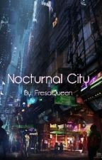 Nocturnal City by FresaQueen