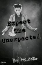 Expect The Unexpected [On Going] by ms_ZeRo