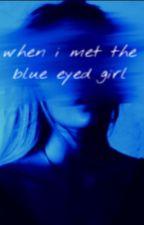 #TKBMovieContest - when i met the blue eyed girl  by bravestwarriors