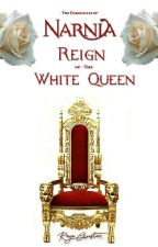 The Chronicles of Narnia: Reign of The White queen by Reya_Auster