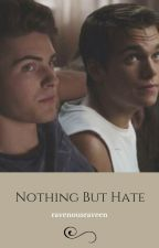 Nothing But Hate ▷ THIAM by ravenousraveen