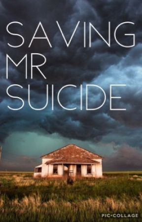 SAVING MR SUICIDE  by cati_crazy666
