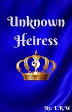 Unknown Heiress by TARDISCat04