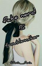 fake nerd Is Troblemaker by tifania_fania