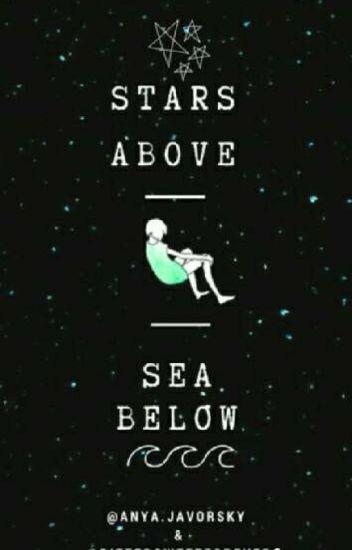 Stars Above, Sea Below - Rosemary and Thyme - Wattpad