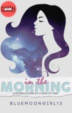 In The Morning    Shawn Mendes (FICSTAPE - One shot) by bluemoongirl13