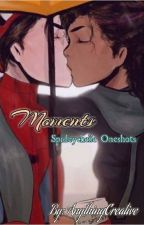 Moments | Spideychelle Oneshots Collection by AnythingCreative