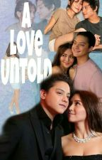 A love Untold by olivesfaye